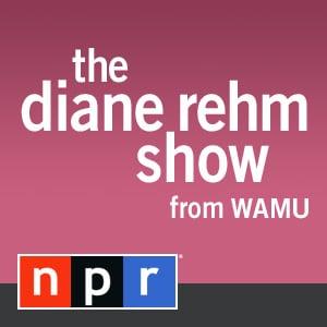 Diane Rehm Show