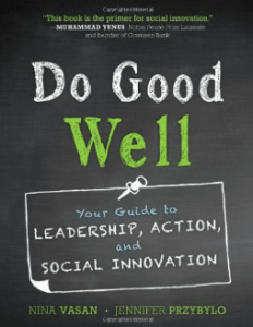 Book Cover - Do Good Well - by Nina Vasan and Jennifer Przybylo
