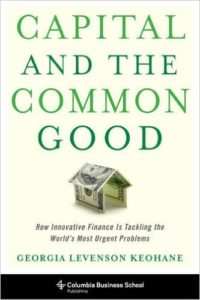 Book Cover - Capital and The Common Good by Georgia Levenson Keohane