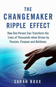 Book Cover - The Changemaker Ripple Effect by Sarah Boxx
